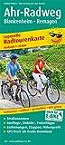 Ahr-Radweg, Blankenheim - Remagen: Leporello Radtourenkarte mit Ausflugszielen, Einkehr- und Freizeittipps, reissfest, wetterfest, beschriftbar, GPS-genau. 1:50000 (Leporello Radtourenkarte / LEP-RK)