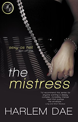 The Mistress (#4 in Sexy as Hell (Secondaries)) (English Edition) (4-zoll-sexy)