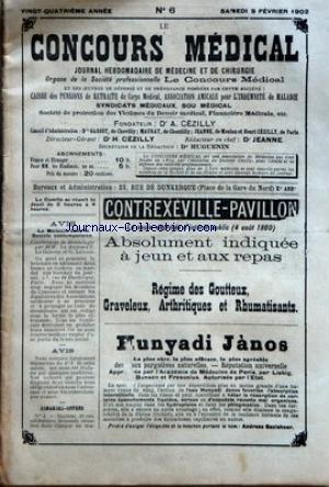 CONCOURS MEDICAL (LE) [No 6] du 08/02/1902 - AVIS - LE MEDECIN DANS LA SOCIETE CONTEMPORAINE - DEMANDES-OFFRES - SOMMAIRE - PROPOS DU JOUR - LES ELECTIONS LEGISLATIVES ET LA SANTE PUBLIQUE - LA SEMAINE MEDICALE - LA COMPRESSION CONTRE L'ENTORSE - LE MASSAGE ABDOMINAL DANS DIFFERENTS CAS D'HYPERTENSION ARTERIELLE - LA LECITHINE - PROPHYLAXIE DE LA COQUELUCHE - TRAITEMENT DE LA FIEVRE TYPHOIDE INFANTILE - MEDECINE PRATIQUE - LA MEDECINE DES ACCIDENTS - STOMATOLOGIE - NAT