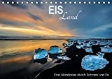 EISLand - Eine Islandreise durch Schnee und Eis (Tischkalender 2016 DIN A5 quer): Island, nah am Polarkreis, in 12 Fotografien (Monatskalender, 14 Seiten ) (CALVENDO Natur)