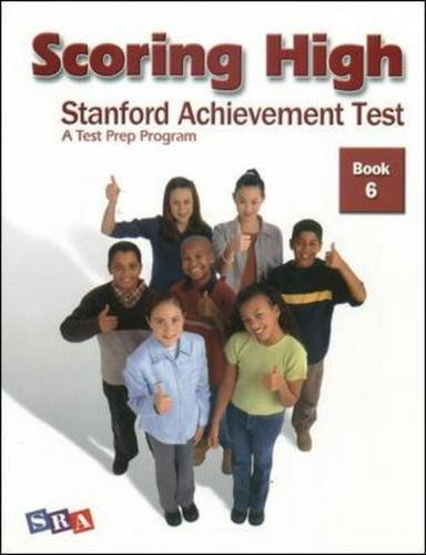 Scoring High on the SAT/10, Student Edition, Grade 6 (SCORING HIGH, SAT)