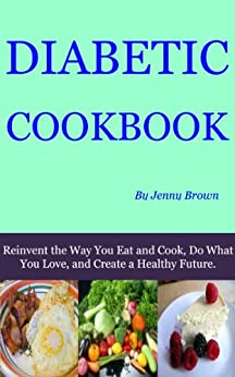 Diabetic Cookbook (English Edition) di [Brown, Jenny]