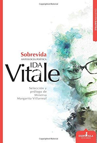 Sobrevida (Diástole) por Ida Vitale