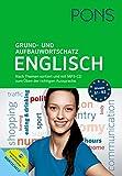 PONS Grund- und Aufbauwortschatz Englisch: Nach Themen sortiert. Mit MP3-CD zum Üben der richtigen Aussprache und Vokabeltrainer-App für unterwegs.