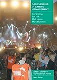 Case Studies in Crowd Management