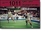 1011 Spiel- und Übungsformen im Badminton - Martin Knupp