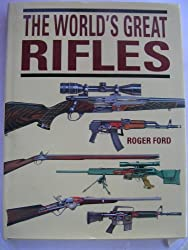 The World's Great Rifles