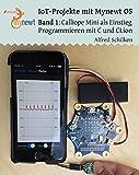 Band 1: Calliope Mini als Einstieg: Programmieren mit C und CLion (IoT Projekte mit Mynewt OS)