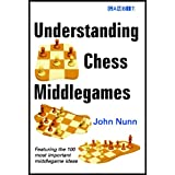 Understanding Chess Middlegames (English Edition)
