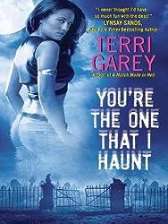 You're the One that I Haunt (Nicki Styx, Book 3) (A Nicki Styx Mystery)