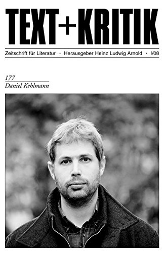 Daniel Kehlmann (TEXT+KRITIK 177)