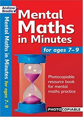 [ Mental Maths In Minutes For Ages 7-9 Photocopiable Resources Book For Mental Maths Practice By Brodie, Andrew](author)paperback from Bloomsbury Publishing PLC
