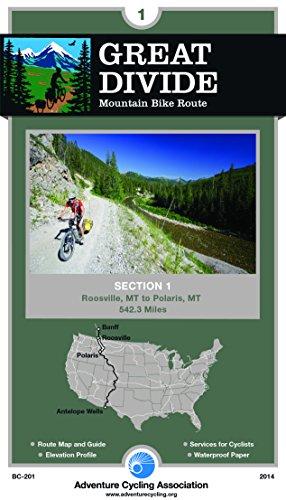 Great Divide Mountain Bike Route #1: Roosville, Montana - Polaris, Montana (542 Miles) (Polaris Touring)