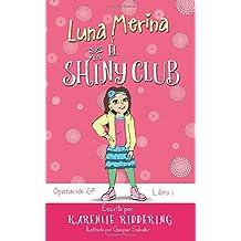 Operación GP: Volume 1 (Luna Merina y el Shiny Club)