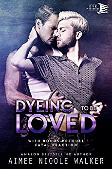 Dyeing to be Loved (Curl Up and Dye Mysteries, #1) (English Edition) di [Walker, Aimee Nicole]