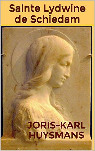 Lire en ligne Sainte Lydwine de Schiedam pdf, epub