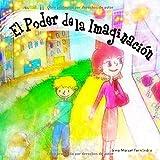 El Poder de la Imaginación: La magia de enfocarte en tus sueños