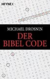 Der Bibel Code - Michael Drosnin