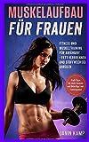 Muskelaufbau für Frauen: Fitness und Muskeltraining für Anfänger!  Fett verbrennen und...