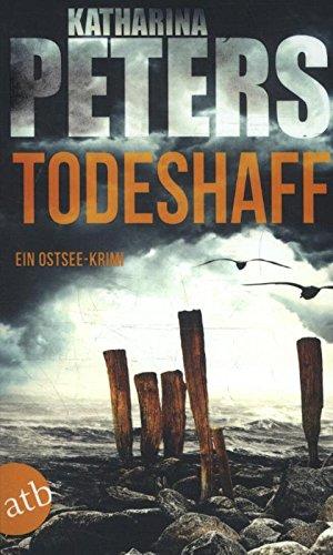 Preisvergleich Produktbild Todeshaff: Ein Ostsee-Krimi (Emma Klar ermittelt, Band 2)