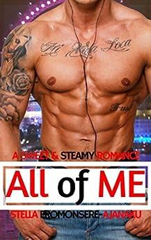 All of Me: A Sweet & Steamy Romance by [Eromonsere-Ajanaku, Stella]