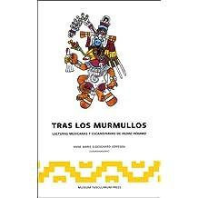Tras los Murmullos: Lecturas Mexicanas y Escandinavs de Pedro Paramo