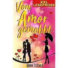 Von Amor gemobbt (XXL-Leseprobe)
