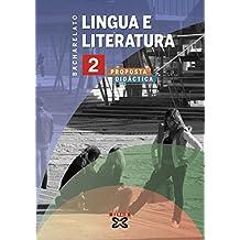 Lingua e Literatura 2º Bacharelato (2009). Proposta didáctica (Libros De Texto - Bacharelato - Lingua Galega)