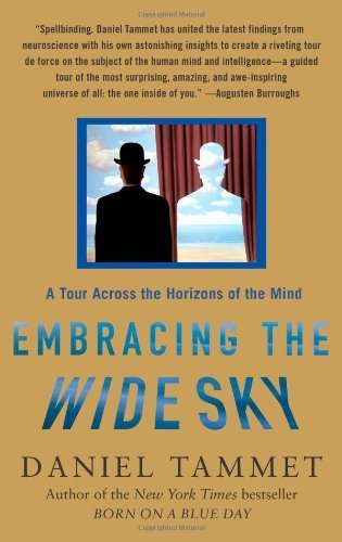 Embracing the Wide Sky: A Tour Across the Horizons of the Mind by Daniel Tammet (2009-12-29)