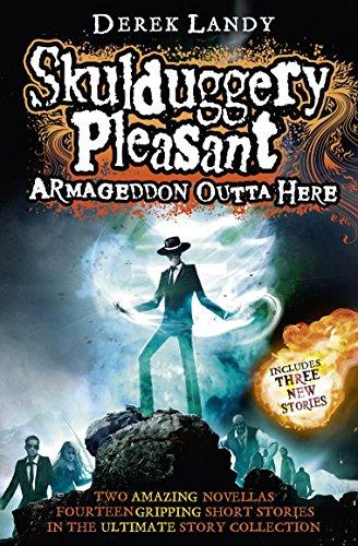 Armageddon Outta Here - The World Of Skulduggery P (Skulduggery Pleasant 8.5)