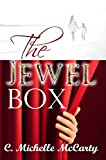 The Jewel Box by C Michelle McCarty