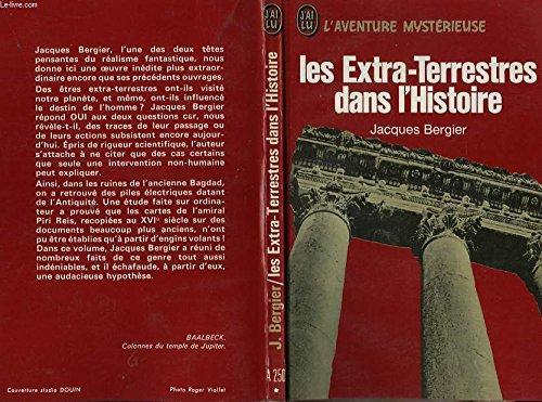 Les Extra-Terrestres dans l'histoire par Jacques BERGIER