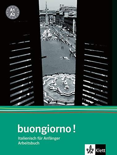 buongiorno! Neuausgabe, Arbeitsbuch (Buongiorno! / Italienisch für Anfänger)