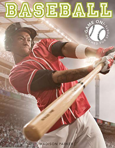 Baseball (Game On! Psyched For Sports) (English Edition)