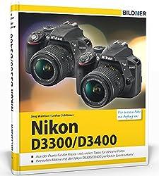 Nikon D3300 D3400: Für Bessere Fotos Von Anfang An!