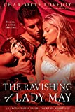 The Ravishing of Lady May: An Erotic Novel in the Court of Henry VIII