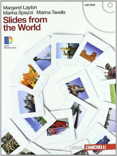 Slides from the world. Con espansione online. Per le Scuole superiori. Con DVD-ROM