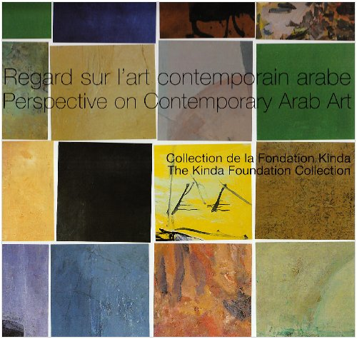 Regard sur l'art contemporain arabe par Collectif