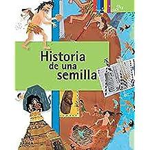 Historia de Una Semilla = A Seed's Story (Coleccion Click Click: Ciencia Basica)