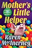 Mother's Little Helper (A Margie Peterson Mystery Book 3)