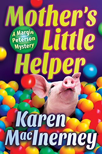 Mother's Little Helper (A Margie Peterson Mystery)