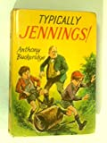 Cover of: Typically Jennings! | Anthony Buckeridge