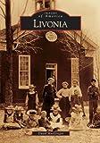 Livonia (MI) (Images of America) by David MacGregor (2005-06-13)