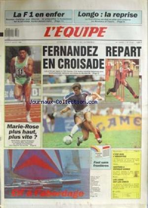 EQUIPE (L') [No 13443] du 27/07/1989 - LA F1 EN ENFER - HOCKENHEIM - LONGO - LA REPRISE - FERNANDEZ REPART EN CROISADE - MARIE-ROSE - VOLLEY - ARGENTINE - TENNIS - SANTORRO A ESTOQUE GOMEZ - LES LIONS ONT LES CROCS.