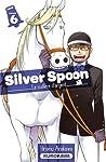 Silver Spoon - La cuillère d'argent Edition simple Tome 6