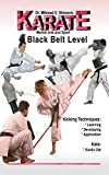 Karate Martial Art and Sport Black Belt Level: Kicking Techniques & Kata
