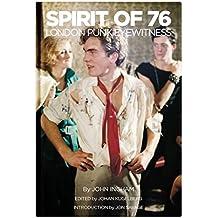 Spirit of 76: London Punk Eyewitness