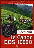 Découvrir le Canon EOS 1000D