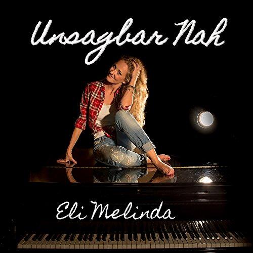Eli Melinda - Unsagbar Nah