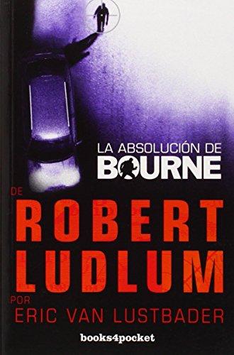 La absolución de Bourne (Books4pockert) (Books4pocket narrativa)